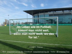 Fussballtor mit dem Zitat