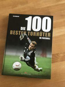 """Das Buch """"Die 100 besten Torhüter im Fußball"""""""